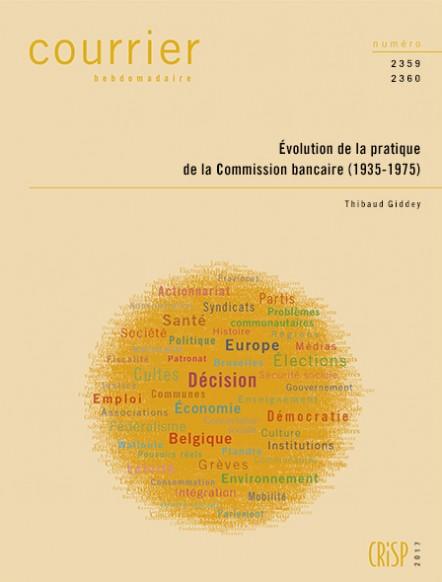 Évolution de la pratique de la Commission bancaire (1935-1975)