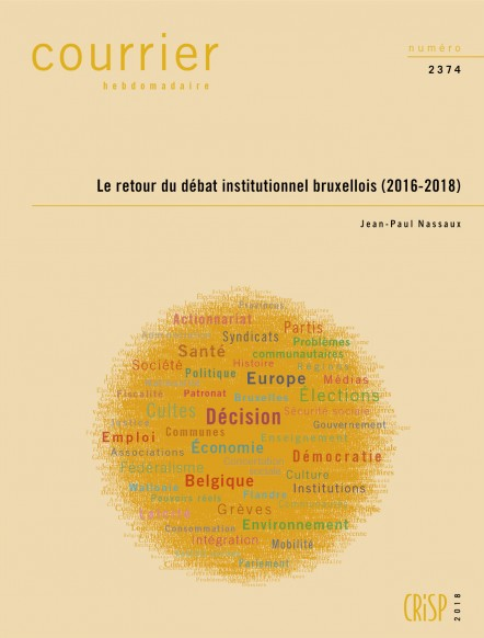 Le retour du débat institutionnel bruxellois (2016-2018)