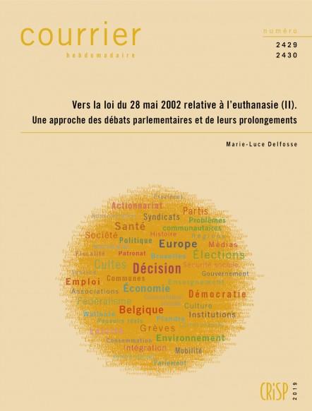 vers-la-loi-du-28-mai-2002-relative-a-leuthanasie-ii-une-approche-des-debats-parlementaires-et-de-leurs-prolongements[1]