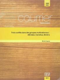 Trois conflits dans des groupes multinationaux : AB Inbev, Carrefour, Brink's