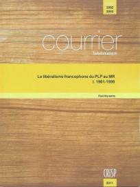 Le libéralisme francophone du PLP au MR : I. 1961-1999