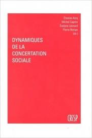 Dynamiques de la concertation sociale