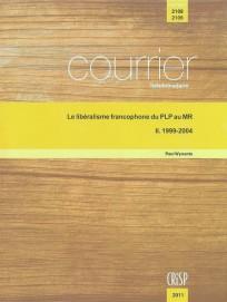 Le libéralisme francophone du PLP au MR : II. 1999-2004
