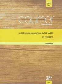 Le libéralisme francophone du PLP au MR : III. 2004-2011