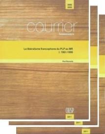 Le libéralisme francophone du PLP au MR (3 numéros)