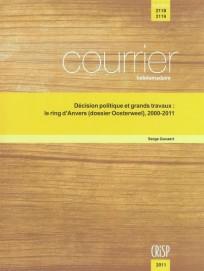 Décision politique et grands travaux : le ring d'Anvers (dossier Oosterweel), 2000-2011
