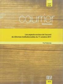 Les aspects sociaux de l'accord de réformes institutionnelles du 11 octobre 2011