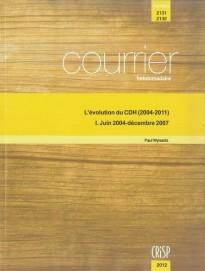 L'évolution du CDH (2004-2011) I. Juin 2004-décembre 2007