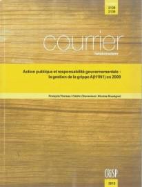 Action publique et responsabilité gouvernementale : la gestion de la grippe A(H1N1) en 2009