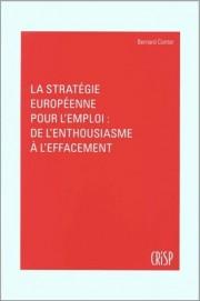 La stratégie européenne pour l'emploi : de l'enthousiasme à l'effacement