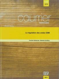 La régulation des ondes GSM