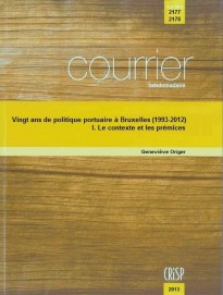 Vingt ans de politique portuaire à Bruxelles (1993-2012) – I. Le contexte et les prémices