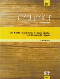 Les décrets «inscriptions» et «mixité sociale» de la Communauté française