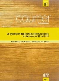 La préparation des élections régionales et communautaires du 25 mai 2014