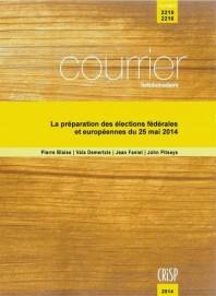 La préparation des élections fédérales et européennes du 25 mai 2014