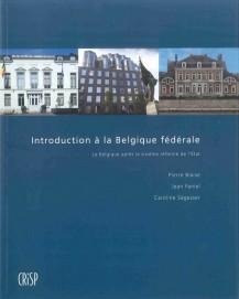 Introdution à la Belgique fédérale: La Belgique après la sixième réforme de l'État