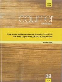 Vingt ans de politique portuaire à Bruxelles (1993-2012) – III. Contrat de gestion 2008-2012 et perspectives