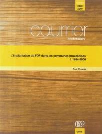 L'implantation du FDF dans les communes bruxelloises – I. 1964-2000