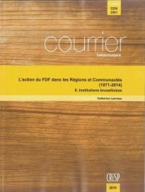 L'action du FDF dans les Régions et Communautés (1971-2014) – II. Institutions bruxelloises