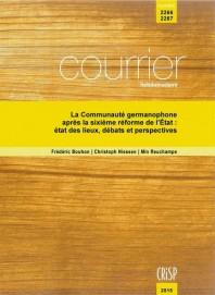 La Communauté germanophone après la sixième réforme de l'État : état des lieux, débats et perspectives
