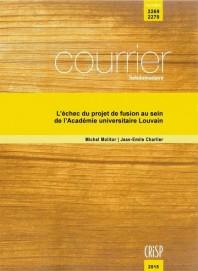 L'échec du projet de fusion au sein de l'Académie universitaire Louvain