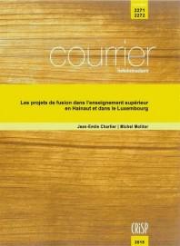 Les projets de fusion dans l'enseignement supérieur en Hainaut et dans le Luxembourg