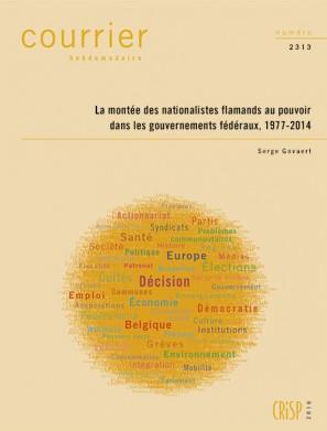 La montée des nationalistes flamands au pouvoir dans les gouvernements fédéraux, 1977-2014