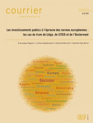 Les investissements publics à l'épreuve des normes européennes : les cas du tram de Liège, de CITEO et de l'Oosterweel
