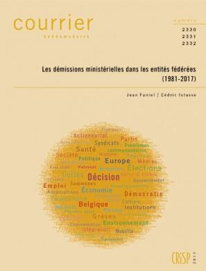 Les démissions ministérielles dans les entités fédérées (1981-2017)