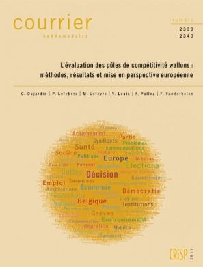 L'évaluation des pôles de compétitivité wallons : méthodes, résultats et mise en perspective européenne