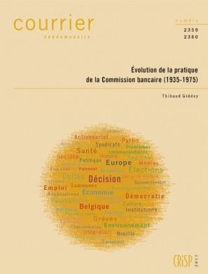 Formation et spécificités historiques de la Commission bancaire (1935-1975)