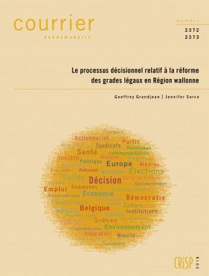 Le processus décisionnel relatif à la réforme des grades légaux en Région wallonne