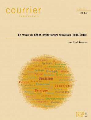 Le retour du débat institutionnel bruxellois (2016-2018)
