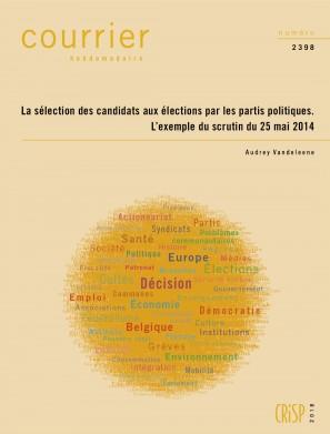 La sélection des candidats aux élections par les partis politiques. L'exemple du scrutin du 25 mai 2014