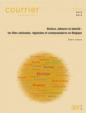 Histoire, mémoire et identité : les fêtes nationales, régionales et communautaires en Belgique