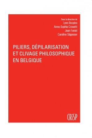 Piliers, dépilarisation et clivage philosophique en Belgique