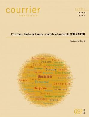 L'extrême droite en Europe centrale et orientale (2004-2019)