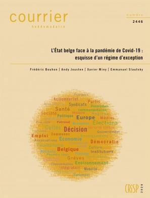 L'État belge face à la pandémie de Covid-19 : esquisse d'un régime d'exception