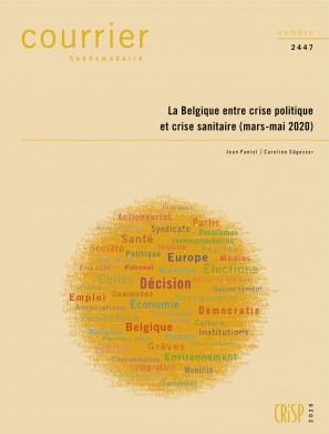 La Belgique entre crise politique et crise sanitaire (mars-mai 2020)