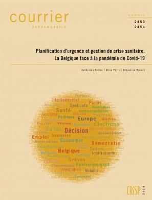 Planification d'urgence et gestion de crise sanitaire. La Belgique face à la pandémie de Covid-19