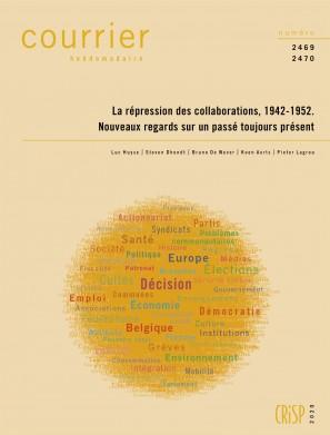 La répression des collaborations, 1942-1952. Nouveaux regards sur un passé toujours présent