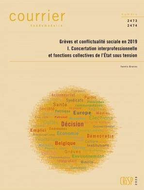 Grèves et conflictualité sociale en 2019 I. Concertation interprofessionnelle et fonctions collectives de l'État sous tension