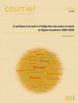 La politique d'accueil et d'intégration des primo-arrivants en Région bruxelloise (2004-2020)