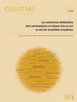 Les commissions délibératives entre parlementaires et citoyens tirés au sort au sein des assemblées bruxelloises