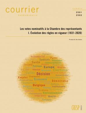 Les votes nominatifs à la Chambre des représentants. I. Évolution des règles en vigueur (1831-2020)