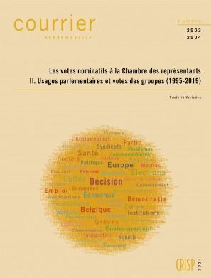 Les votes nominatifs à la Chambre des représentants. II. Usages parlementaires et votes des groupes (1995-2019)